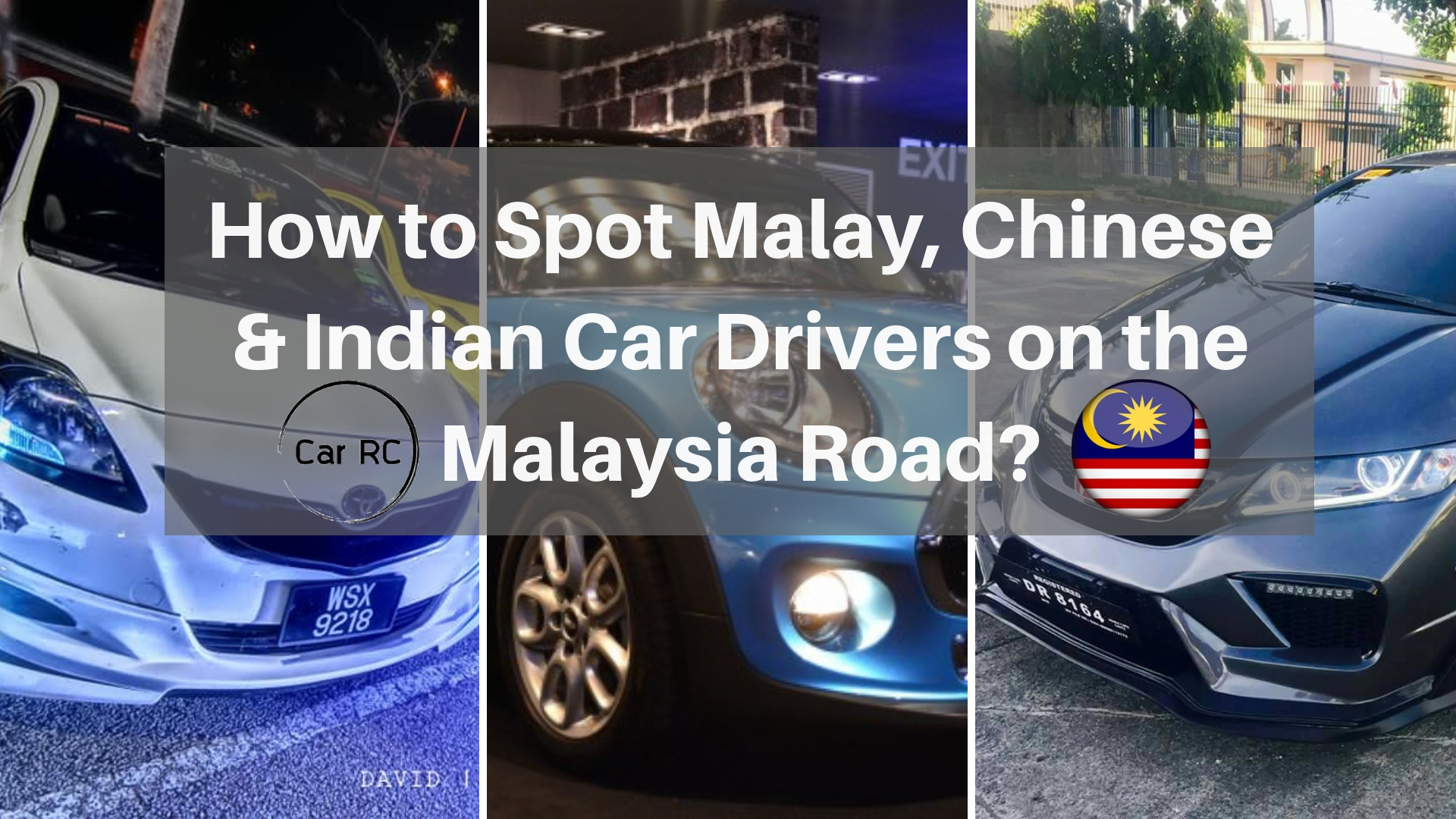 How to spot Chinese, Malay or Indian Driving the Cars on